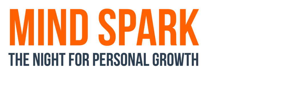 MIND SPARK | THE SPEAKER NIGHT FOR PERSONAL GROWTH